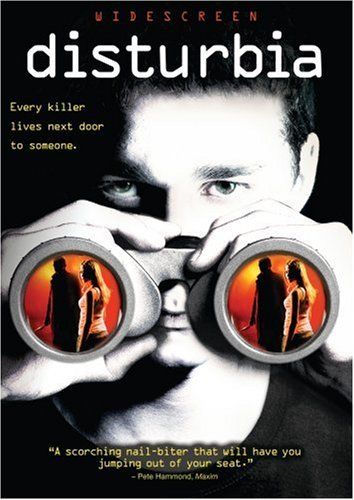 Disturbia The Movie. Disturbia